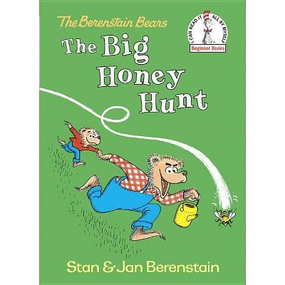 The Big Honey Hunt - (Beginner Books(r)) by  Stan Berenstain (Hardcover)