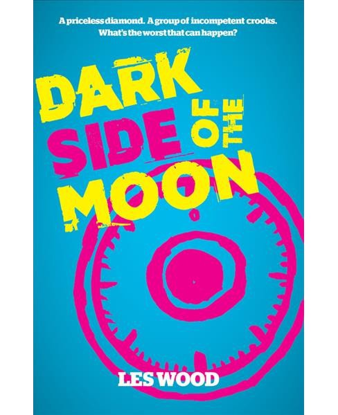 Dark Side of the Moon -  by Les Wood (Paperback) - image 1 of 1