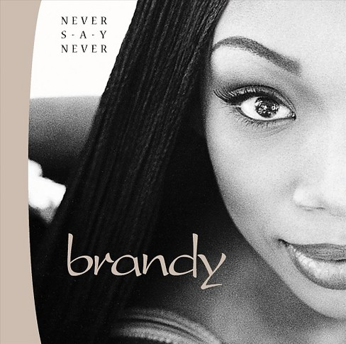 Brandy - Never Say Never (CD) - image 1 of 9