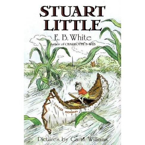 Stuart Little - by  E B White (Paperback) - image 1 of 1