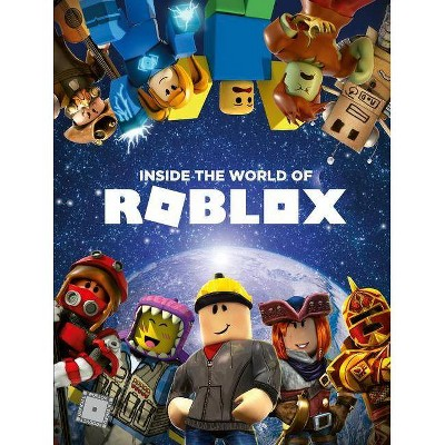Inside The World Of Roblox By Official Roblox Hardcover Target