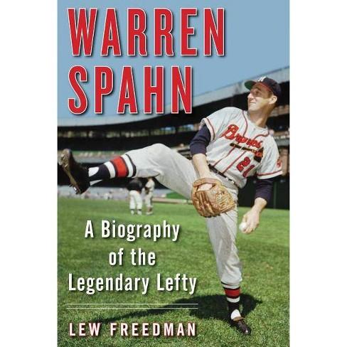 Warren Spahn - by  Lew Freedman (Hardcover) - image 1 of 1