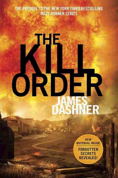 The Kill Order (Reprint) (Paperback) by James Dashner - image 1 of 1