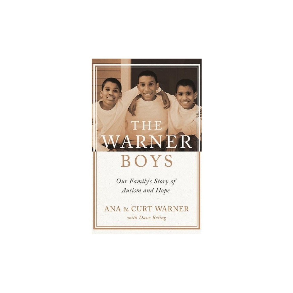 Warner Boys : Our Family's Story of Autism and Hope - Unabridged by Ana Warner & Curt Warner (CD/Spoken