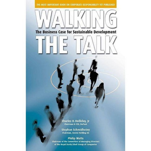 Walking the Talk - by  Charles O Holliday & Stephan Schmidheiny & Philip Watts (Hardcover) - image 1 of 1
