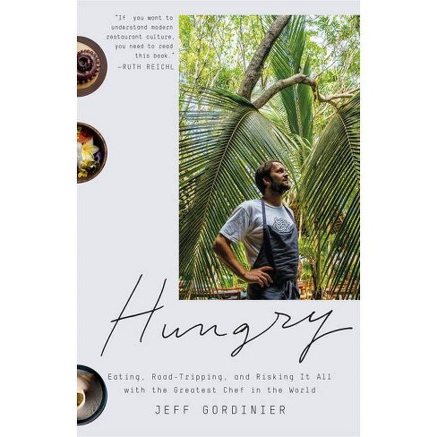 Hungry - by  Jeff Gordinier (Paperback) - image 1 of 1