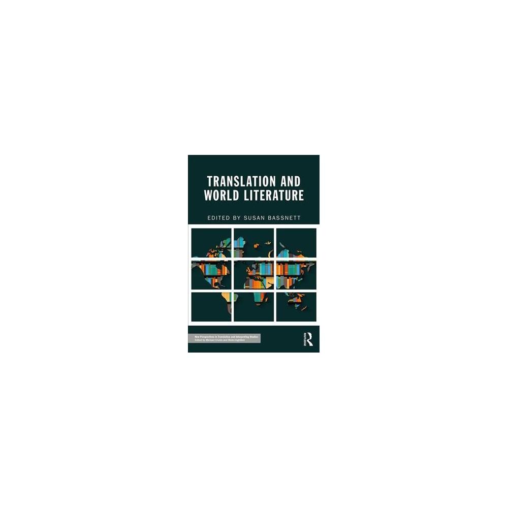 Translation and World Literature - (Paperback)