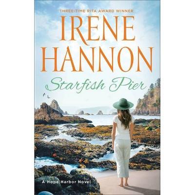 Starfish Pier - by Irene Hannon (Paperback)