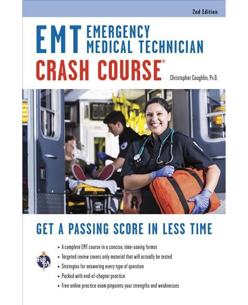 Emergency Medical Technician Crash Course -  by Ph.D. Chris Coughlin (Paperback) - image 1 of 1