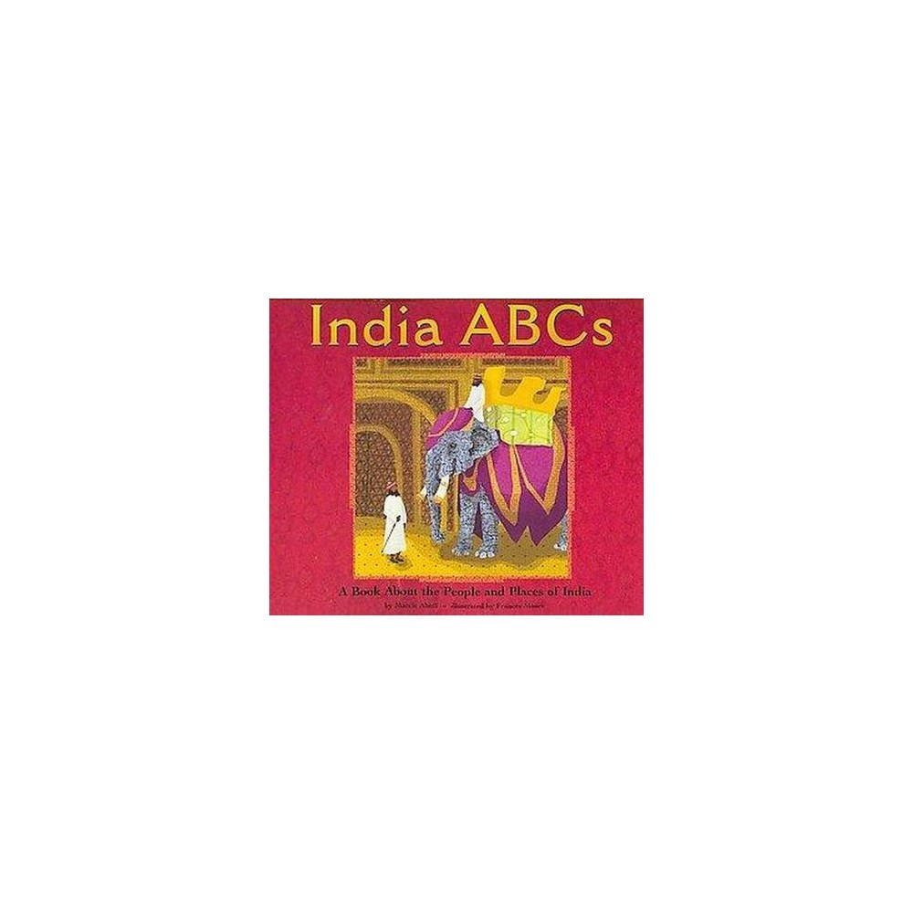 India ABCs : A Book About the People and Places of India (Paperback) (Marcie Aboff)