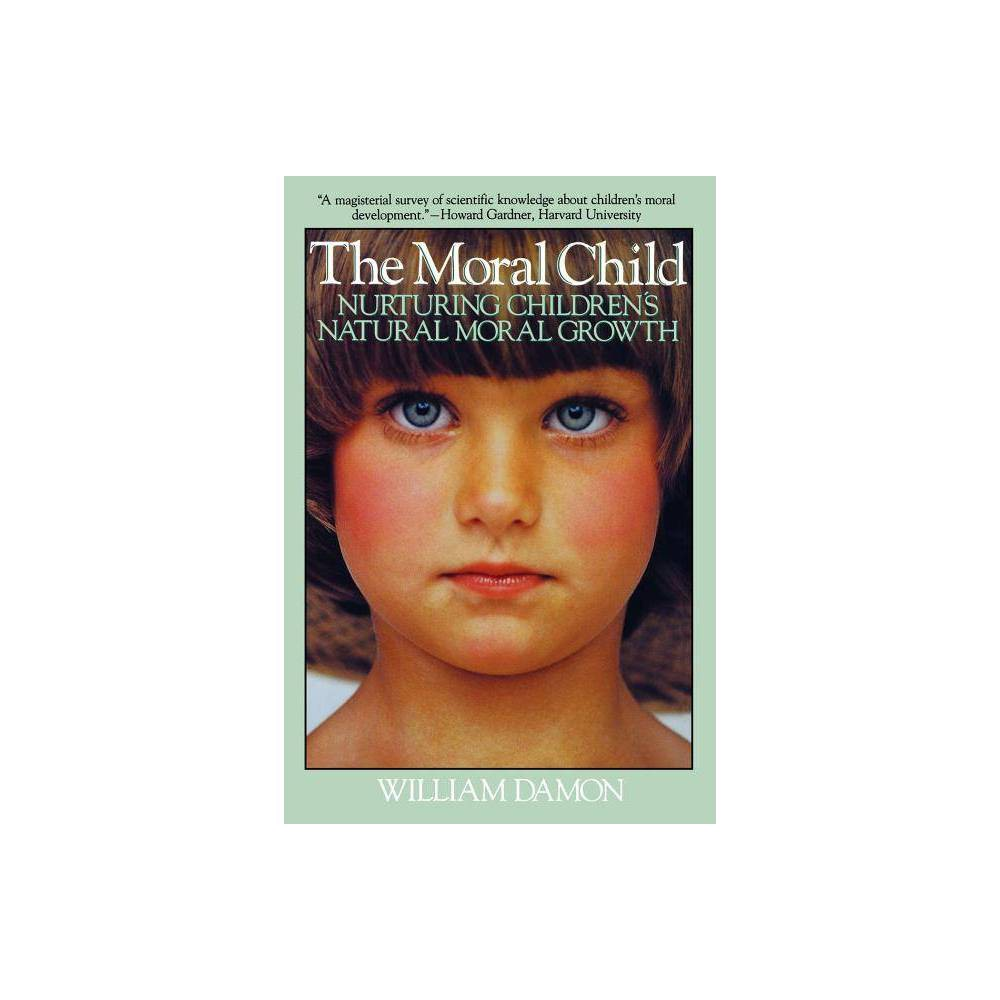 Moral Child By William Damon Paperback