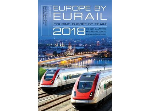 Europe by Eurail 2018 : Touring Europe by Train -  by Laverne Ferguson-Kosinski (Paperback) - image 1 of 1