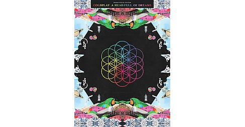 Coldplay : A Head Full of Dreams: Piano, Vocal, Guitar (Paperback) - image 1 of 1