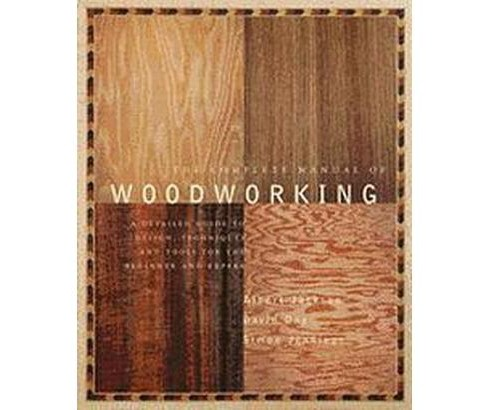 Complete Manual of Woodworking (Paperback) (Albert Jackson) - image 1 of 1