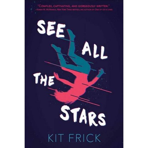 See All the Stars -  Reprint by Kit Frick (Paperback) - image 1 of 1