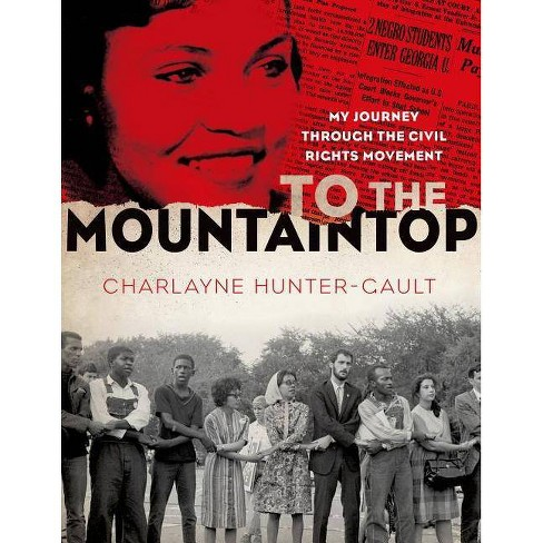 To the Mountaintop - (New York Times Books) by  Charlayne Hunter-Gault (Paperback) - image 1 of 1