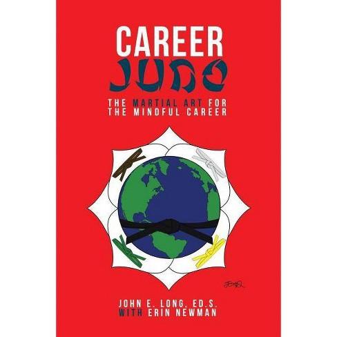 Career Judo - by  Ed S John E Long (Paperback) - image 1 of 1