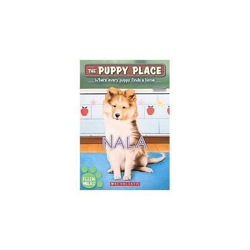 Nala - (Puppy Place) by  Ellen Miles (Paperback) - image 1 of 1