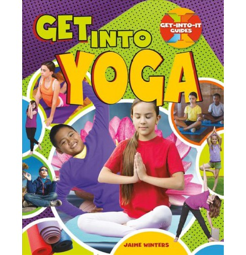 Get into Yoga (Paperback) (Jaime Winters) - image 1 of 1