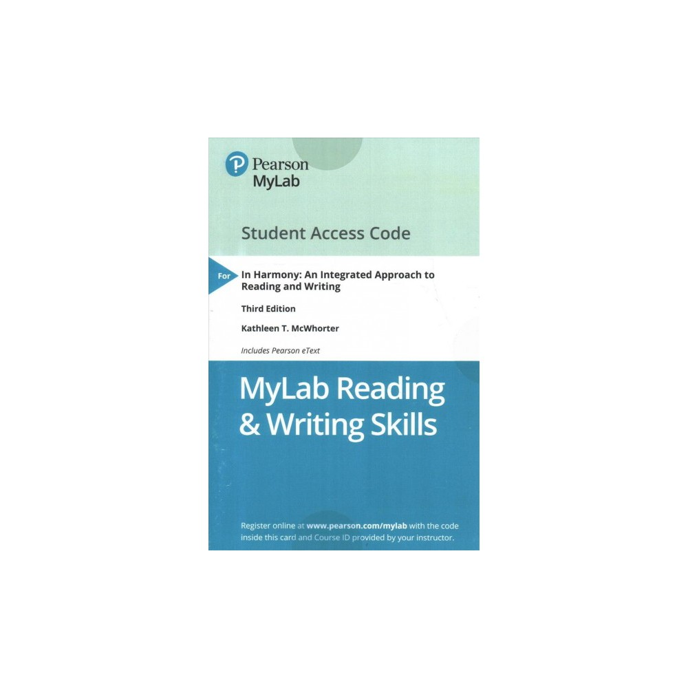 In Harmony MyLab Reading & Writing Skills includes Pearson eText access code : An Integrated Approach to