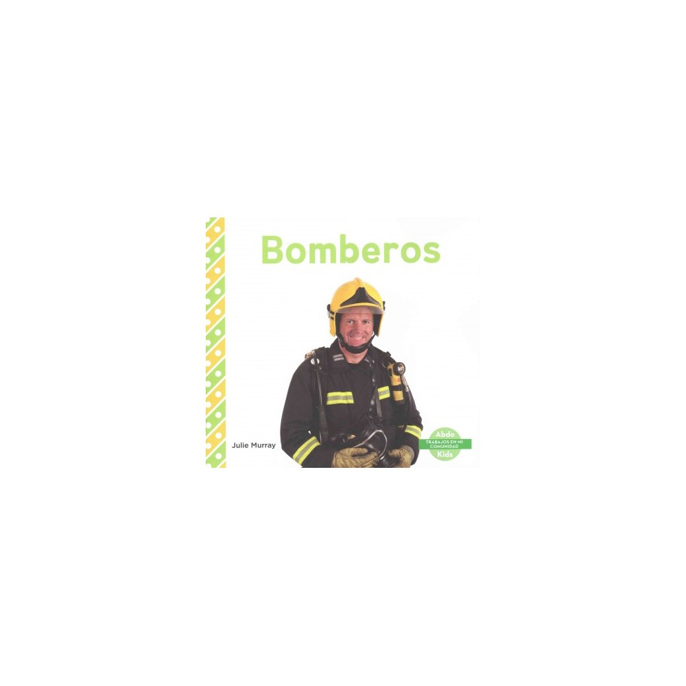 Bomberos (Paperback) (Julie Murray)