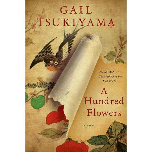 A Hundred Flowers - by  Gail Tsukiyama (Paperback) - image 1 of 1
