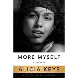 More Myself: A Journey (Hardcover) by Alicia Keys.