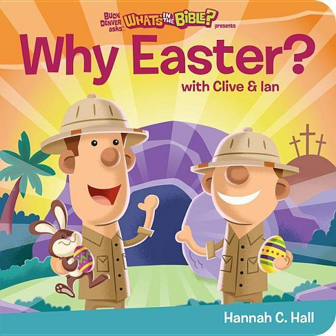 Why Easter? - by  Hannah C Hall (Board_book) - image 1 of 1