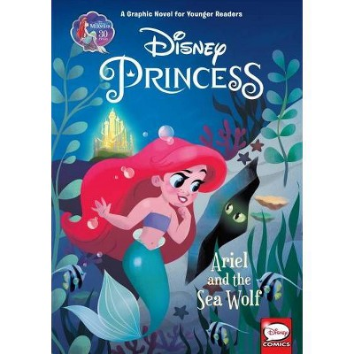 Disney Princess: Ariel and the Sea Wolf (Younger Readers Graphic Novel) - by  Liz Marsham (Hardcover)