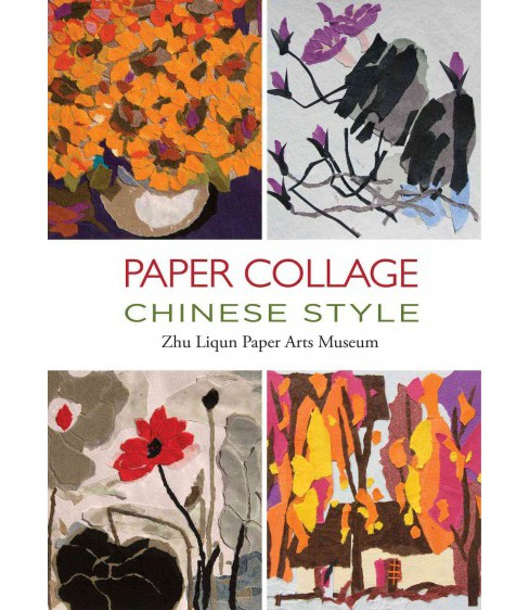 Paper Collage Chinese Style (Hardcover) - image 1 of 1
