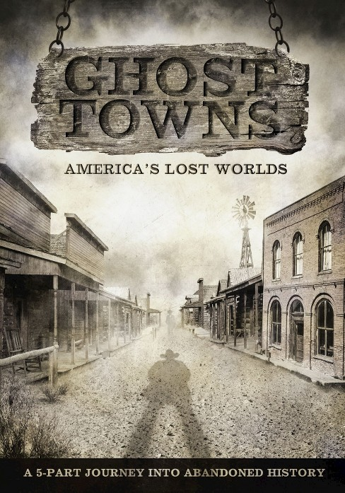 Ghost Towns: America's Lost Worlds [2 Discs] - image 1 of 1