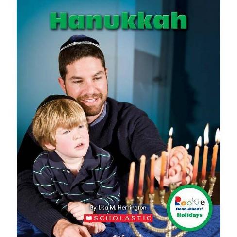 Hanukkah (Rookie Read-About Holidays) - by  Lisa M Herrington (Paperback) - image 1 of 1