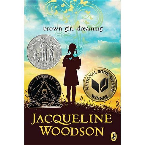 Brown Girl Dreaming (Paperback) (Jacqueline Woodson) - image 1 of 1