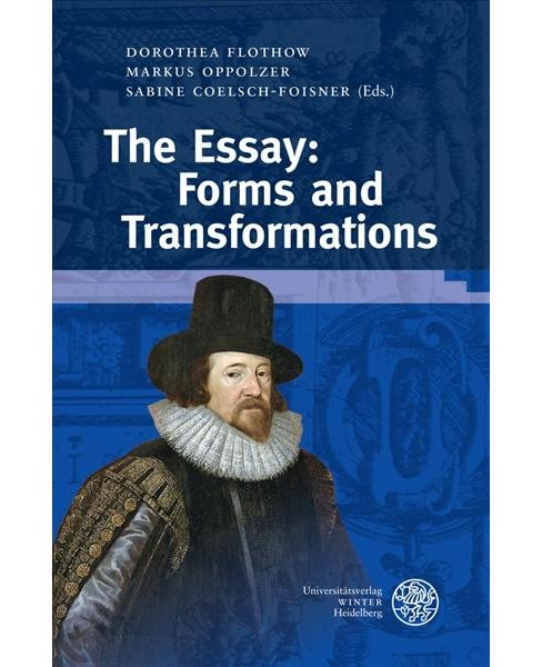 Essay : Forms and Transformations (Hardcover) - image 1 of 1