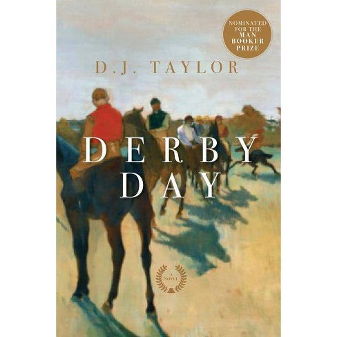 Derby Day - by  D J Taylor (Hardcover) - image 1 of 1