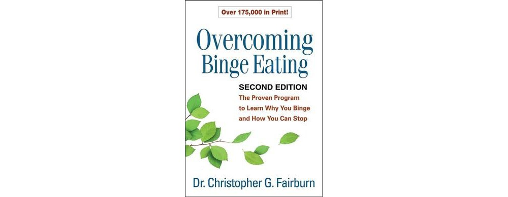 Overcoming Binge Eating : The Proven Program to Learn Why...