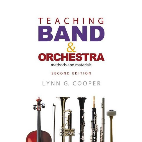 Teaching Band and Orchestra - 2 Edition by  Lynn G Cooper (Hardcover) - image 1 of 1