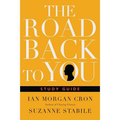 The Road Back to You - (Road Back to You Set) by  Ian Morgan Cron & Suzanne Stabile (Paperback)