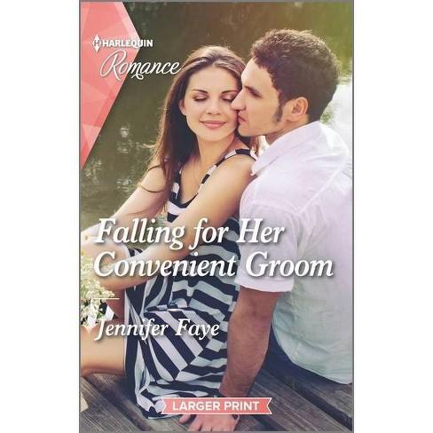 Falling for Her Convenient Groom - (Wedding Bells At Lake Como) Large Print by  Jennifer Faye (Paperback) - image 1 of 1