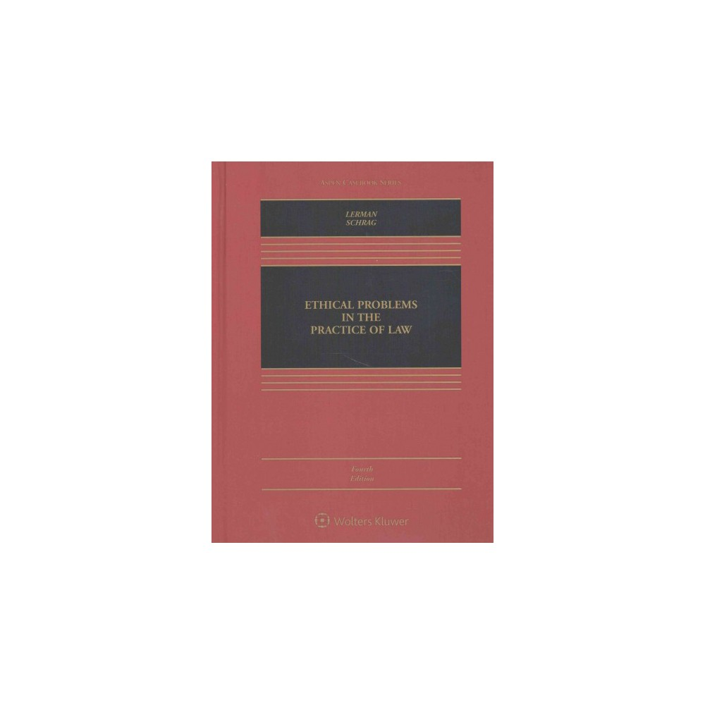 Ethical Problems in the Practice of Law (Hardcover) (Lisa G. Lerman & Philip G. Schrag)