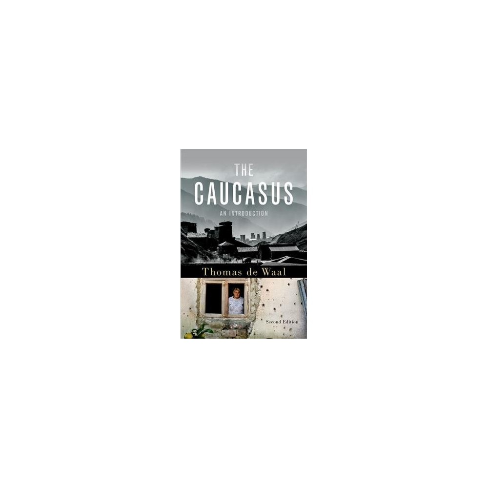 Caucasus : An Introduction - 2 by Thomas De Waal (Paperback)