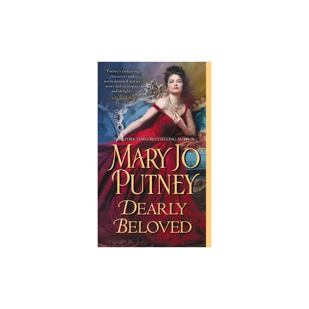 Dearly Beloved - by Mary Jo Putney (Paperback)