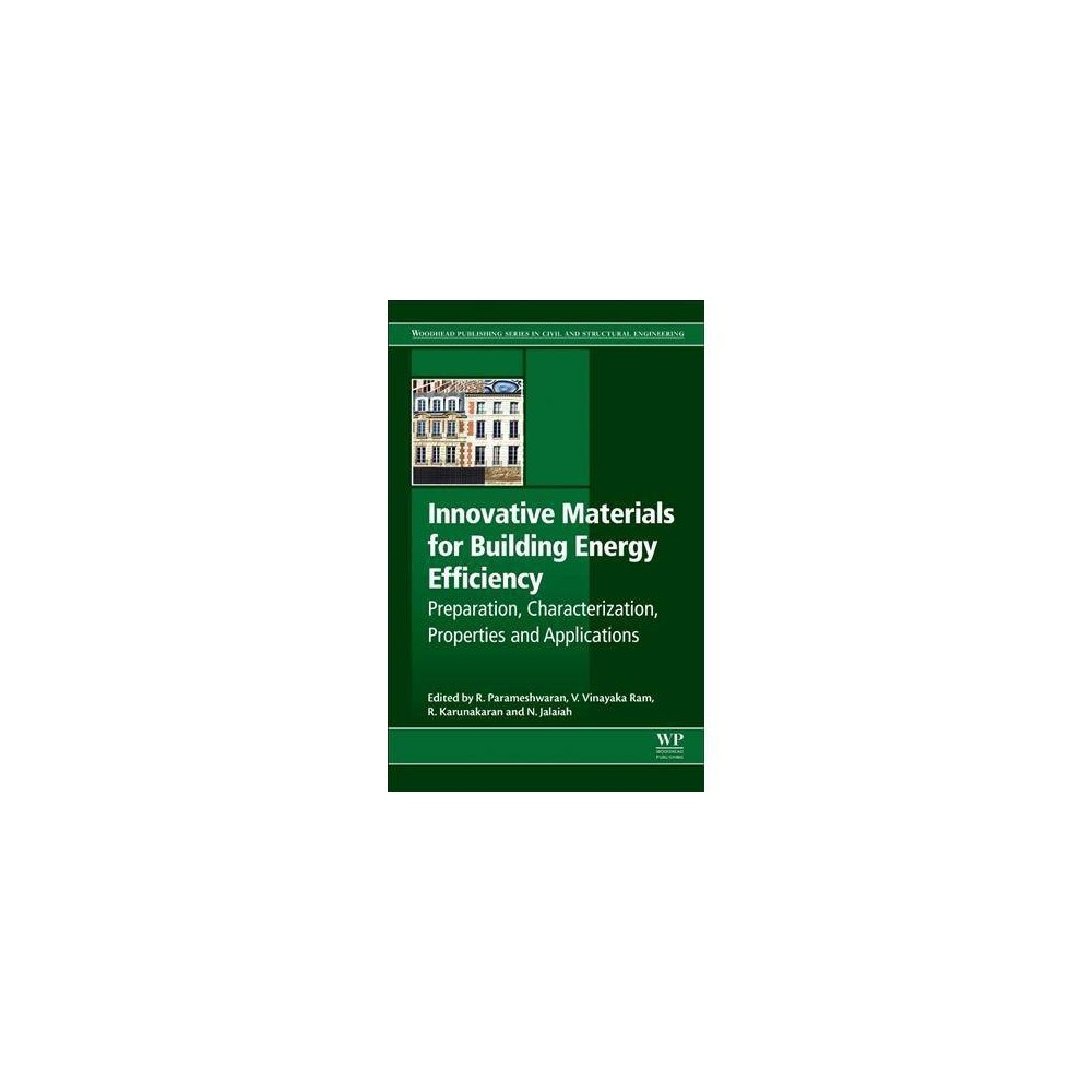 Innovative Materials for Building Energy Efficiency : Preparation, Characterization, Properties and