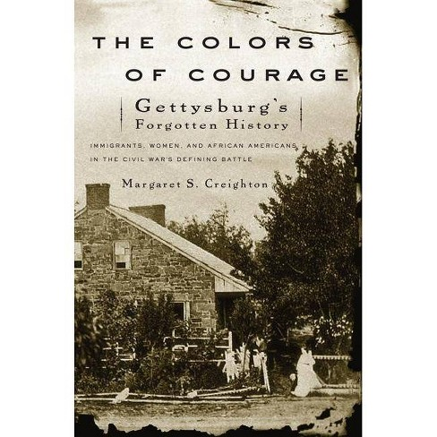 The Colors of Courage - by  Margaret S Creighton (Paperback) - image 1 of 1