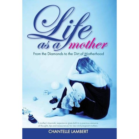 Life as a mother - by  Chantelle Lambert (Hardcover) - image 1 of 1
