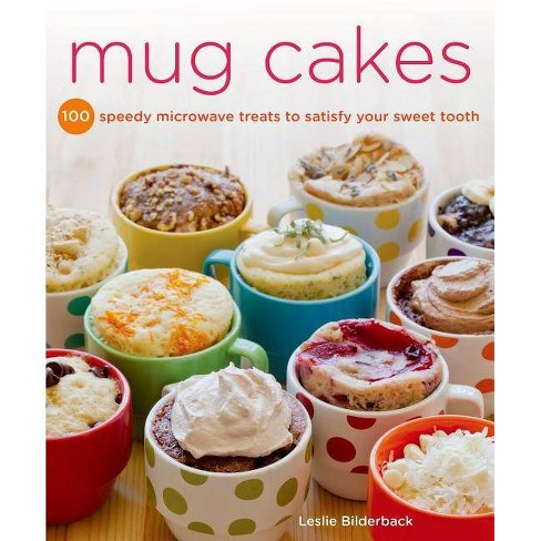 Mug Cakes - by  Leslie Bilderback (Paperback) - image 1 of 1