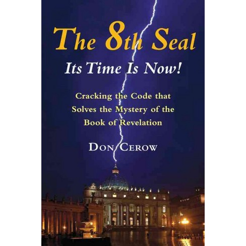 8th Seal Its Time Is Now