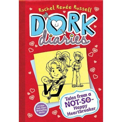 Tales from a Not-So-Happy Heartbreaker ( Dork Diaries) (Hardcover) by Rachel Renee Russell