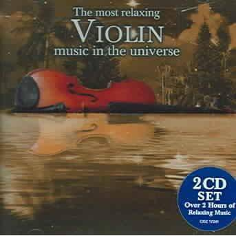 Various Artists - The Most Relaxing Violin Music In The Universe (2 CD)