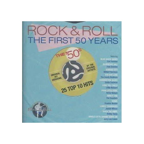 Rock & Roll The First 50 Years: The '50's25 Top 10 Hits Of The Early '50s25 Top 10 Hits Of The Early - image 1 of 1